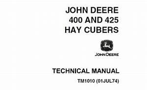 John Deere 400  425 Hay Cubers Technical Manual  Tm1010