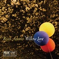 Ryan Adams 'Willow Lane' (7-inch stream)