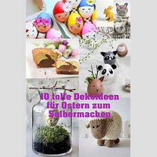 Die Besten Ideen Für Osterdeko  Ostereier  Handmade Kultur