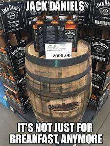 Bacon Chart Costco Now Selling Jack Daniels By The Barrel Imgflip