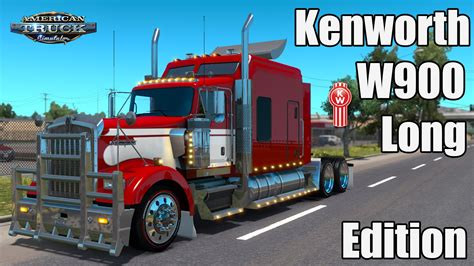 ATS Mods - Kenworth W900 Long Edition - YouTube