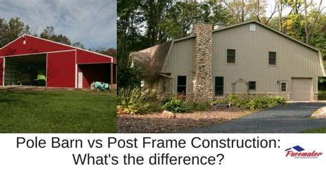 what s in the barn pole barn vs post frame construction what s the difference