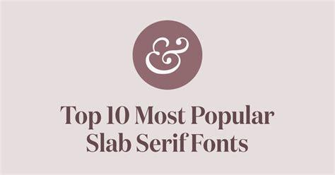 top 10 most popular slab serif fonts of 2017 183 typewolf