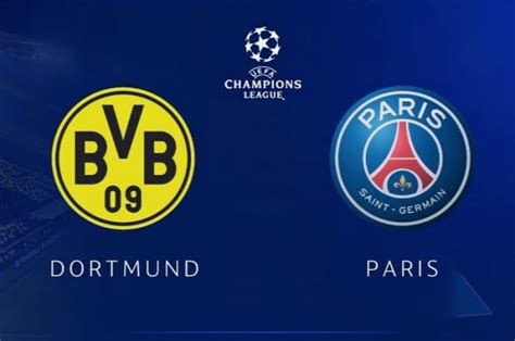 Borussia Dortmund - Paris Saint Germain