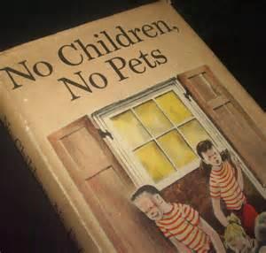 No-Pets No Children Weekly Reader Books 1957