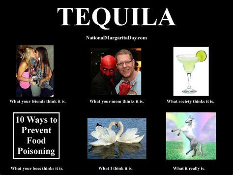 Margarita Meme - tequila quot what people think it is quot meme
