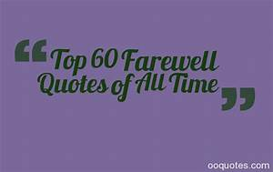 farewell quotes – quotes