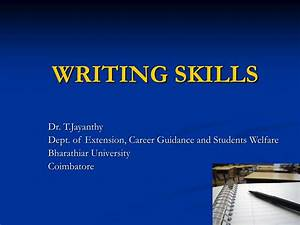 Ppt - Writing Skills Powerpoint Presentation