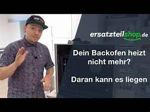 Mikrowelle Heizt Nicht : backofen heizt nicht mehr richtig fehleranalyse youtube ~ Watch28wear.com Haus und Dekorationen