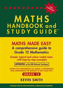 The Maths Handbook  U0026 Study Guide - Grade  12