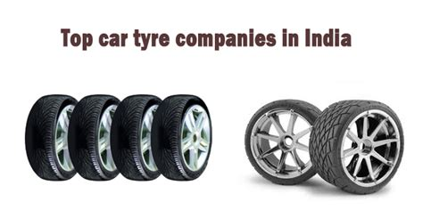 India's Most Trusted Tyres Brands| Famous Tyre Companies