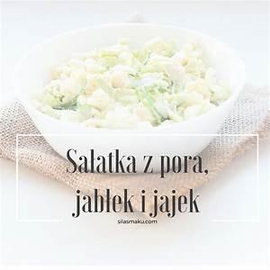 Sałatka Z Pora : sa atka z pora jab ek i jajek si a smaku ~ A.2002-acura-tl-radio.info Haus und Dekorationen