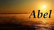 Abel, significado y origen del nombre - YouTube