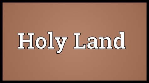 Holy Land Meaning Youtube
