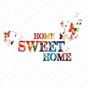 "Colorful ""Home Sweet Home"" background — Stock Vector ..."