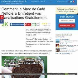 Marc De Café Canalisation : ttucs et astuces pearltrees ~ Melissatoandfro.com Idées de Décoration