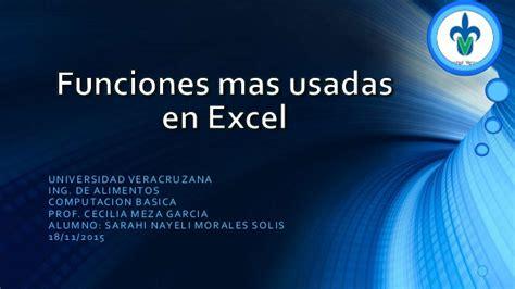 No 2 Funciones Mas Usadas En Excel Morales Solis