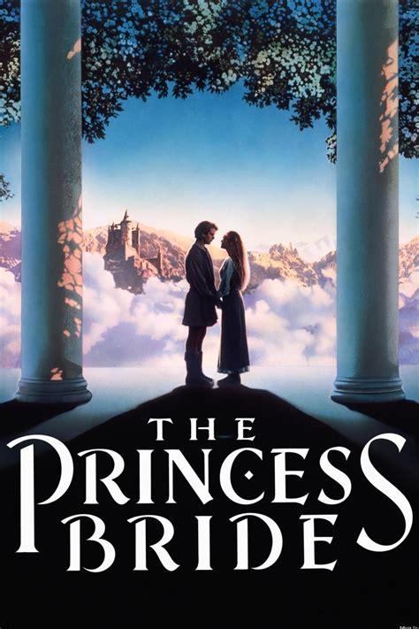 bride princess movie film anniversary 25th poster prince movies 1987 wish he screening montoya