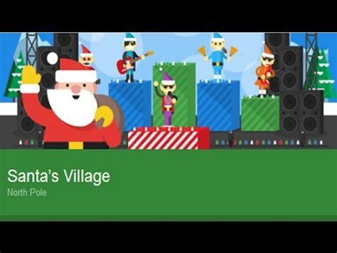 Google Santa Tracker 20152016  What Is New?  Santa's Village Youtube
