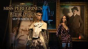 Miss Peregrine's Home For Peculiar Children | Exclusive ...