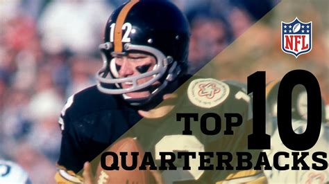Best All Time Top 10 Quarterbacks Of All Time Nfl Highlights