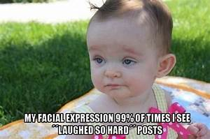 Funny Face Quot... Funny Baby Face Quotes