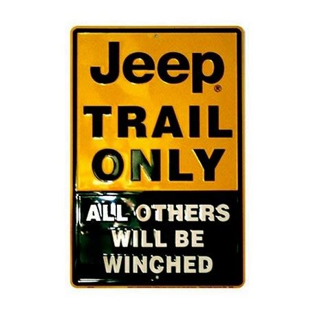 jeep trail sign jeep trail only metal sign diesel power plus store