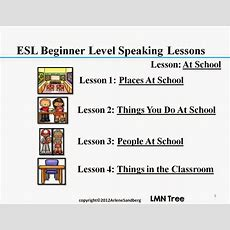 Lmn Tree Everything Esl Resources For The Beginner Esl Students