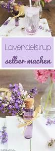 Lavendel Tee Selber Machen : best 25 lik r selber machen ideas on pinterest schnaps rezepte selber machen lik r selber ~ Frokenaadalensverden.com Haus und Dekorationen