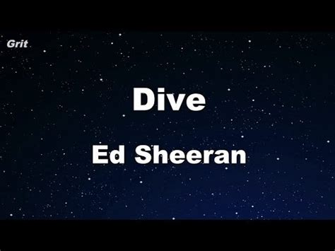 Dive  Ed Sheeran Karaoke 【no Guide Melody】 Instrumental