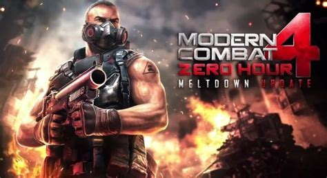 modern combat 4 update modern combat 4 zero hour s meltdown update available now