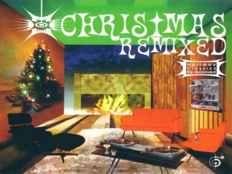 christmas remixed holiday classics  grooved baby