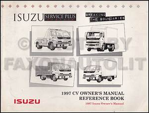 1997 Isuzu Truck Owners Manual Npr Frr Fsr Ftr Fvr Owner