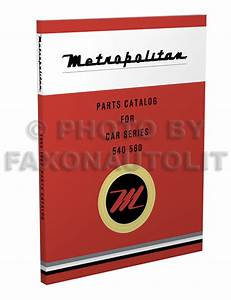 1954 Nash Metropolitan Repair Shop Manual Original