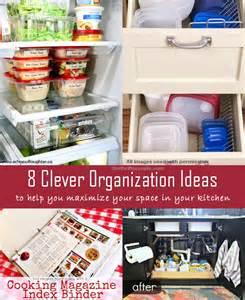 ideas for kitchen organization 8 clever kitchen organization ideas