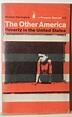 The Other America, Michael Harrington | Alexis Orloff | Flickr