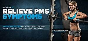 General Health  U0026 Fitness  Tip Bodyspace Fitboard Trying To Overcome Pms Can Be A Challenge