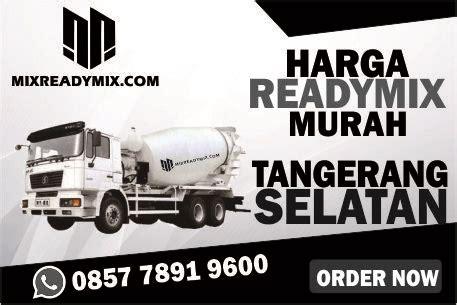 Jayamix adalah beton siap pakai dengan campuran; Harga Beton Cor Murah Tangerang Selatan - READY MIX