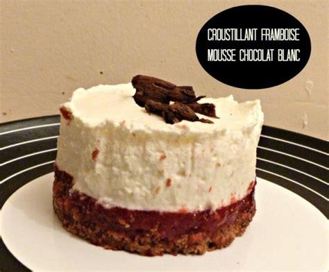 dessert individuel croustillant framboise mousse au chocolat blanc chroniques d une chocoladdict