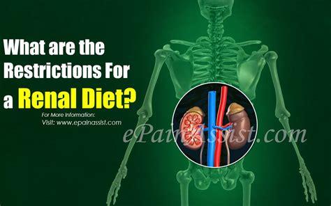 restrictions   renal diet
