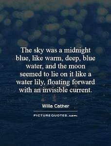 Blue Sky Quotes... White Water Lily Quotes