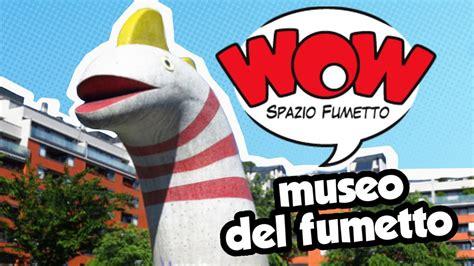 Casa Fumetto by Al Museo Fumetto Di Wow Spazio Fumetto