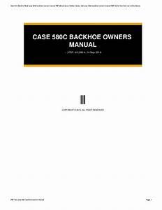Case 580c Backhoe Owners Manual
