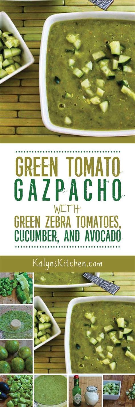 green zebra kitchen green tomato gazpacho with green zebra tomatoes cucumber 1477