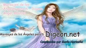 Mensajes De Los Ángeles Para Ti - Digeon - Ángel Abariel ...