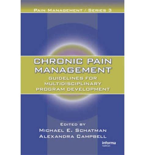 chronic pain management guidelines  multidisciplinary