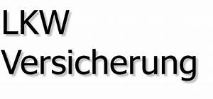 Günstige Lkw Versicherung : lkw versicherung meine auto tipps ~ Jslefanu.com Haus und Dekorationen