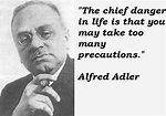 Alfred Adler's quotes, famous and not much - Sualci Quotes ...