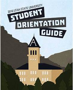 2016 Utah State University Student Orientation Guide By