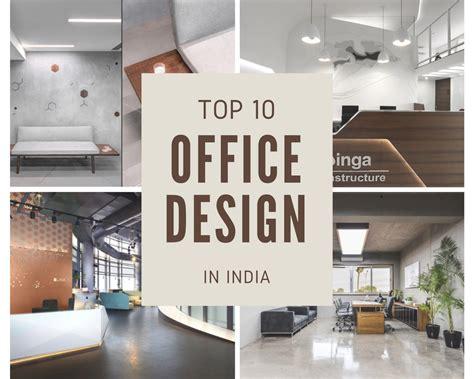 Top 10 Office Interior Design In India
